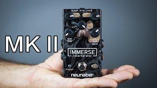 Neunaber Immerse Reverberator MK II Demo
