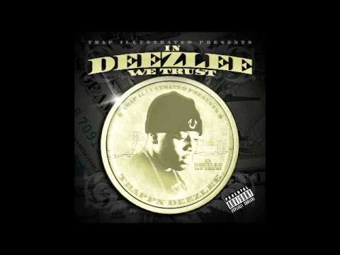 In Deezlee We Trust Mixtape With 2 EXCLUSIVE BONUS TRACKS