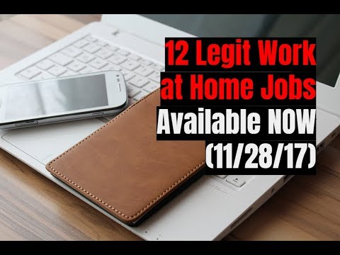 12 Legit Work at Home Jobs Available Now (11/28/17)