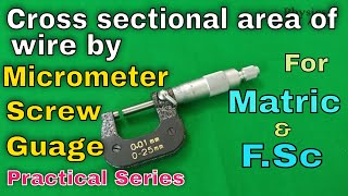 Determine cross sectional area of wire by using Micro Meter Screw Gauge//اردو / हिन्दी/ English