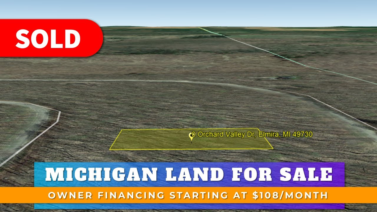 Just Sold By WeSellNewYorkLand.com - Cheap Land For Sale Lot 382 Orchard Valley Dr, Elmira, Michigan