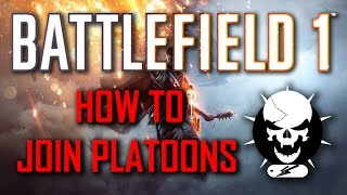 How to Join and Create Platoons/Clans/- Battlefield 1 Xbox One/ PS4