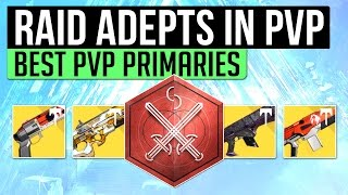 Destiny | BEST RAID GEAR FOR PVP! - Raid Primaries You Should Try In Crucible (Age Of Triumph)