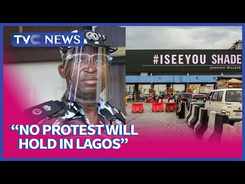 No Protest Will Be Allowed In Lagos - Commissioner Of Police