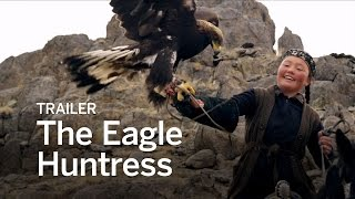THE EAGLE HUNTRESS Trailer | Festival 2016