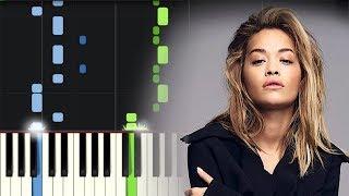 Rita Ora - Let You Let Love Me (Piano Tutorial)