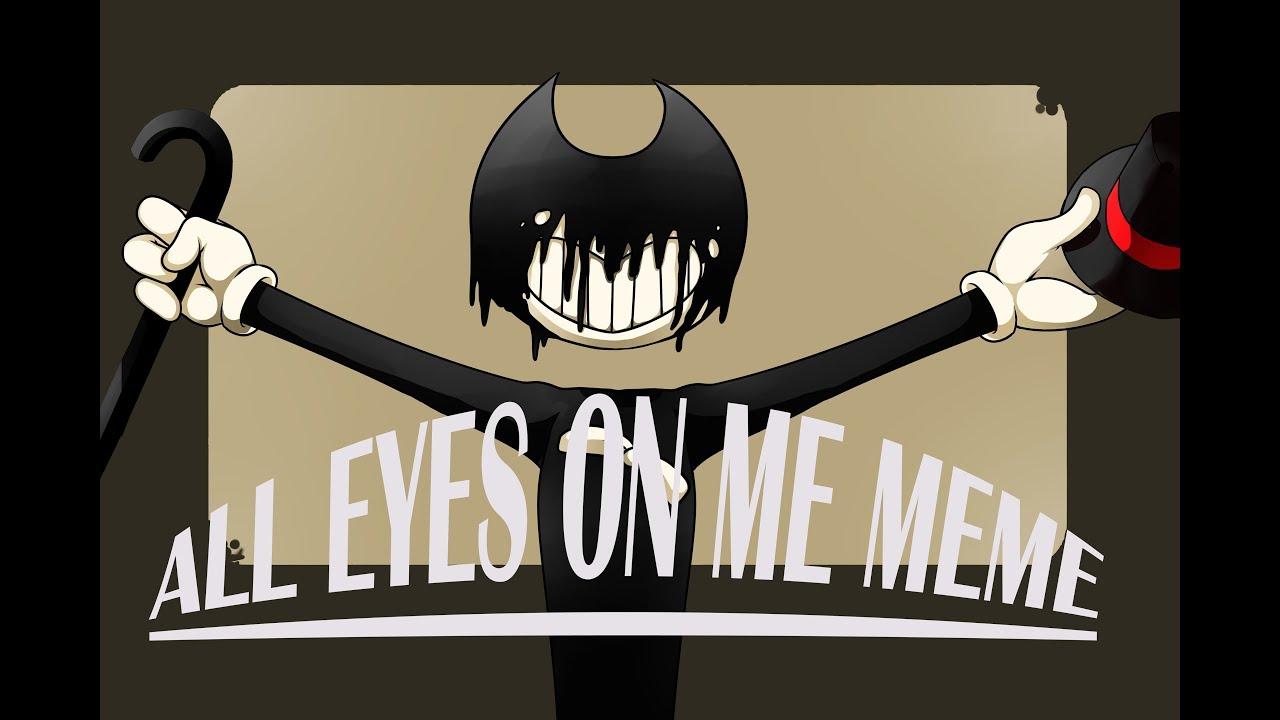 maxresdefault all eyes on me [ meme ] youtube