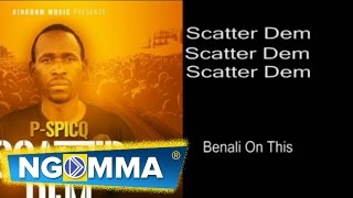 P Spicq - Scatter Dem Official Audio (Lyrics Video)