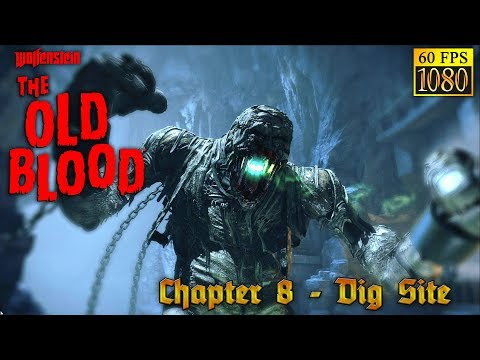 Wolfenstein: The Old Blood. Chapter 8 - Dig Site