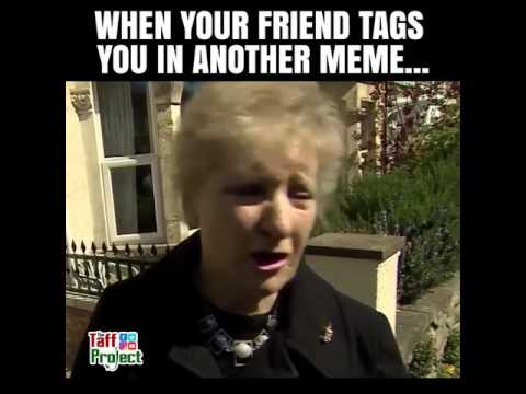 When you get tagged in another meme | Brenda