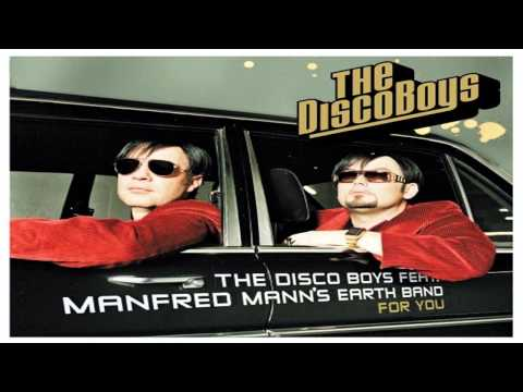 The Disco Boys feat. Manfred Mann's Earth Band - For You (Long Version)