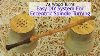 Easy Diy System For Eccentric Spindle Turning