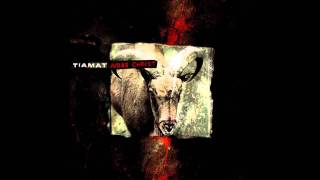 Tiamat - Heaven Of High/Too Far Gone