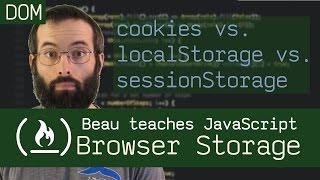 cookies vs localStorage vs sessionStorage - Beau teaches JavaScript