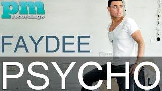 Faydee - Psycho (Extended Radio Edit)