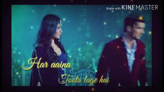 Popular Heart song || Har Aaina || Toota Lage Hai || New