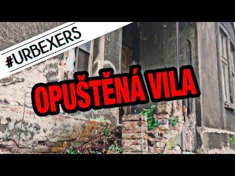 #URBEXERS 16. Díl - Opuštěná Vila / Opuštěná A Tajemná Místa
