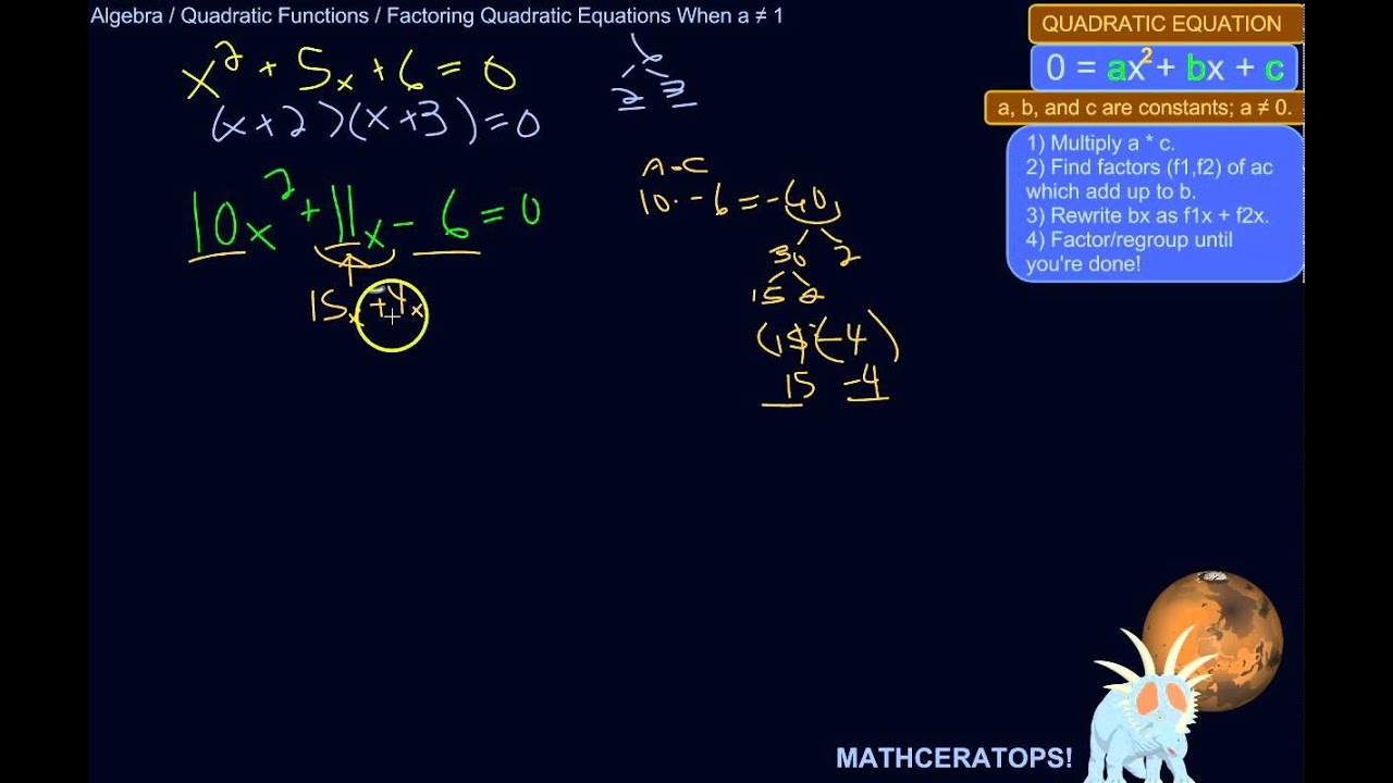 How To Factor A Quadratic Equation When The Number In Front Of X� Is Not 1