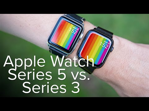 Apple Watch Series 5 Vs Series 3: The Differences That Matter