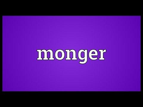 Monger Meaning