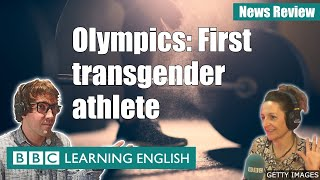 Olympics: First transgender athlete - News Review