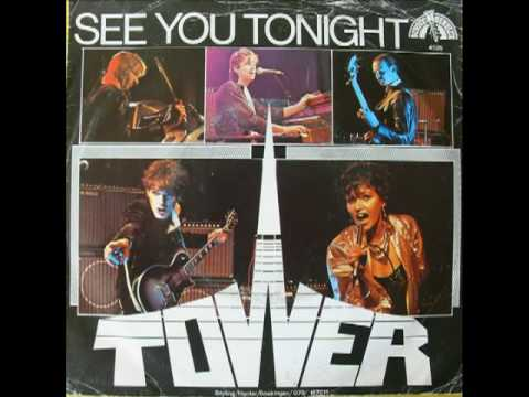 Tower - See You Tonight (1981)