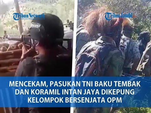 Mencekam, Video Pasukan TNI Baku Tembak Dan Koramil Intan Jaya Dikepung Kelompok Bersenjata OPM