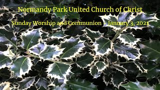 NPUCC Worship for Sunday, January 3rd, 2021