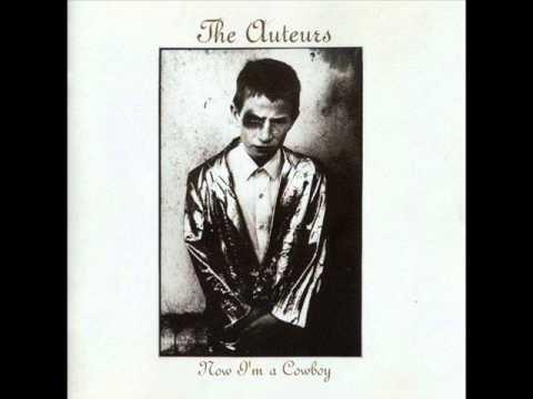 The Auteurs - The upper classes