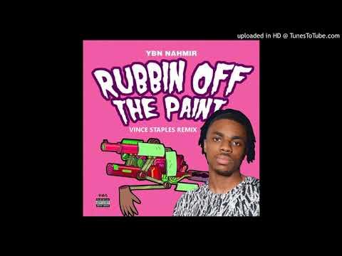 YBN Nahmir & Vince Staples - Rubbin' off the Paint [Remix]