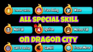 ALL SPECIAL SKILL AND EFFECT ON DRAGON CITY
