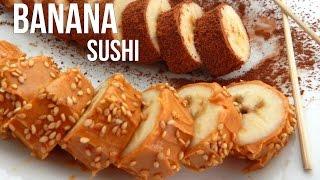 How To Make Banana Sushi - Easy Vegan Recipe - Inspire To Cook