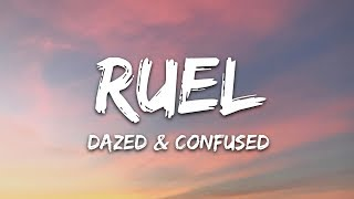 Ruel - Dazed & Confused (Lyrics)