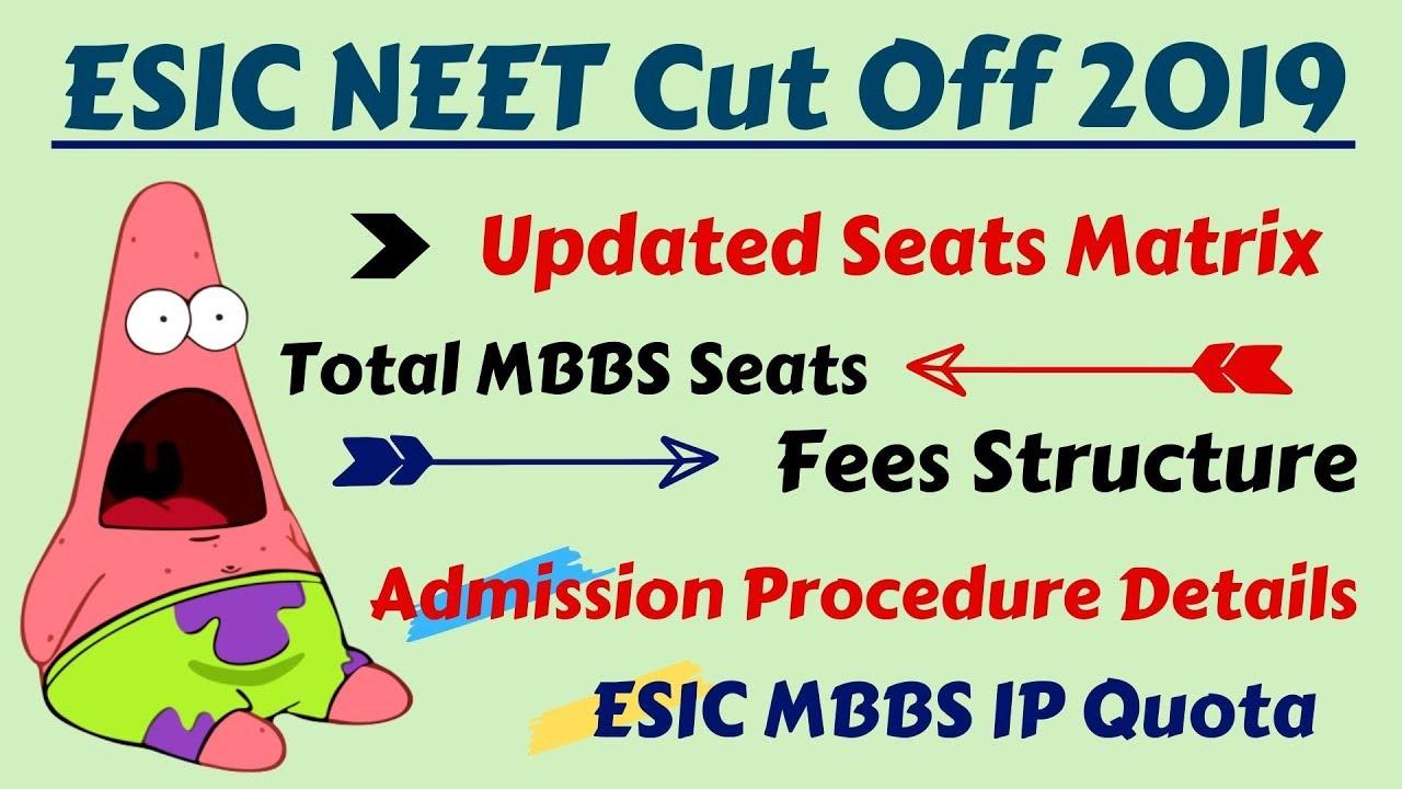   esic neet cut off 2019   esic neet admission 2019  esic mbbs cut off 2019