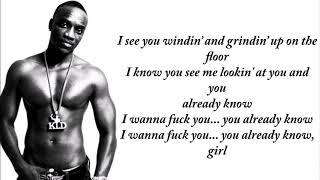 Akon  - I Wanna Love You ft  Snoop Dogg (Lyrics)