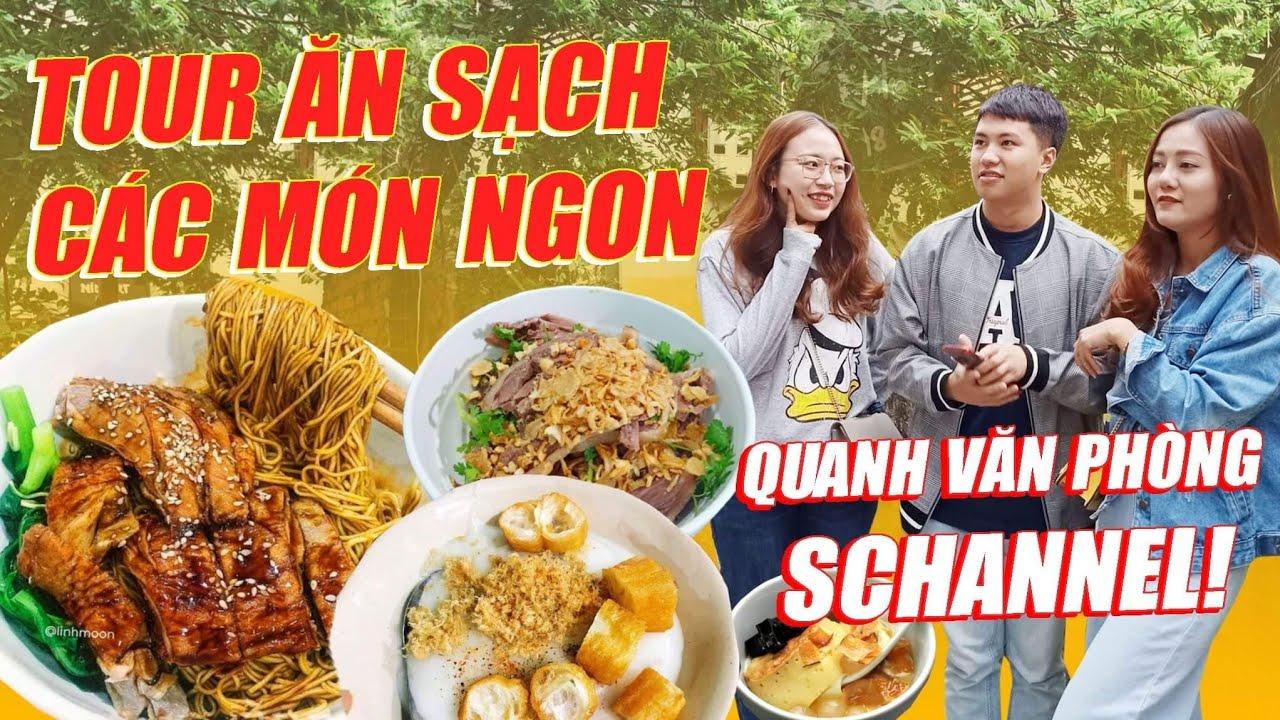 HNAG TOUR : Chén sạch các món ngon quanh văn phòng Schannel HN