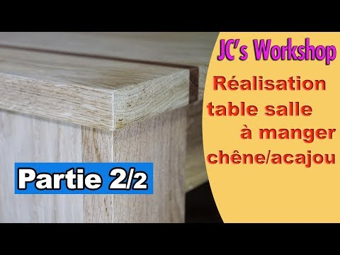 Comment faire une table de salle à manger en chêne massif et acajou Partie 2/2 #120