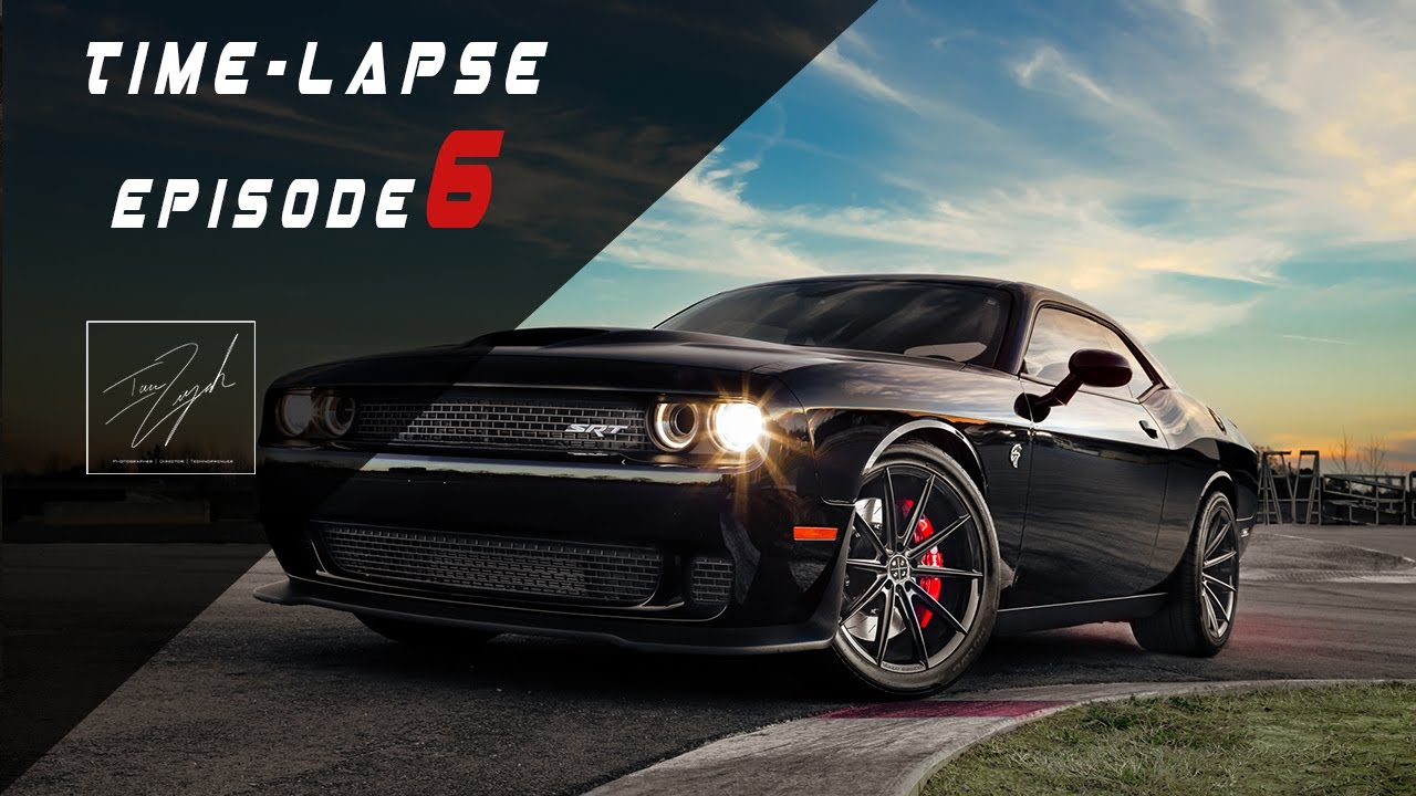 Time-Lapse Ep.6 X Dodge Challenger Hellcat | Editorial Edit