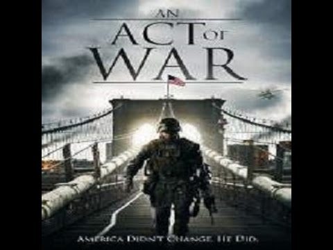 An Act Of War full movie