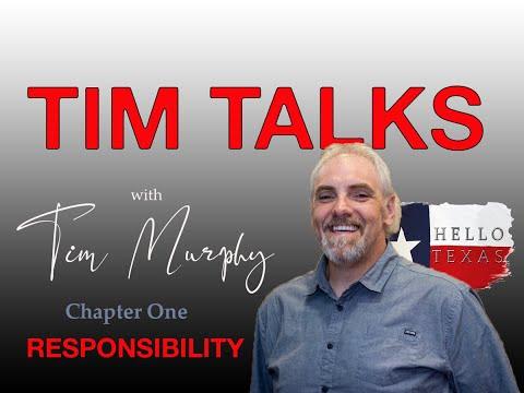 Presenting:  Tim Talks - Chapter 1 - Responsibility