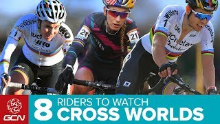 8 Riders To Watch At The 2018 Cyclocross World