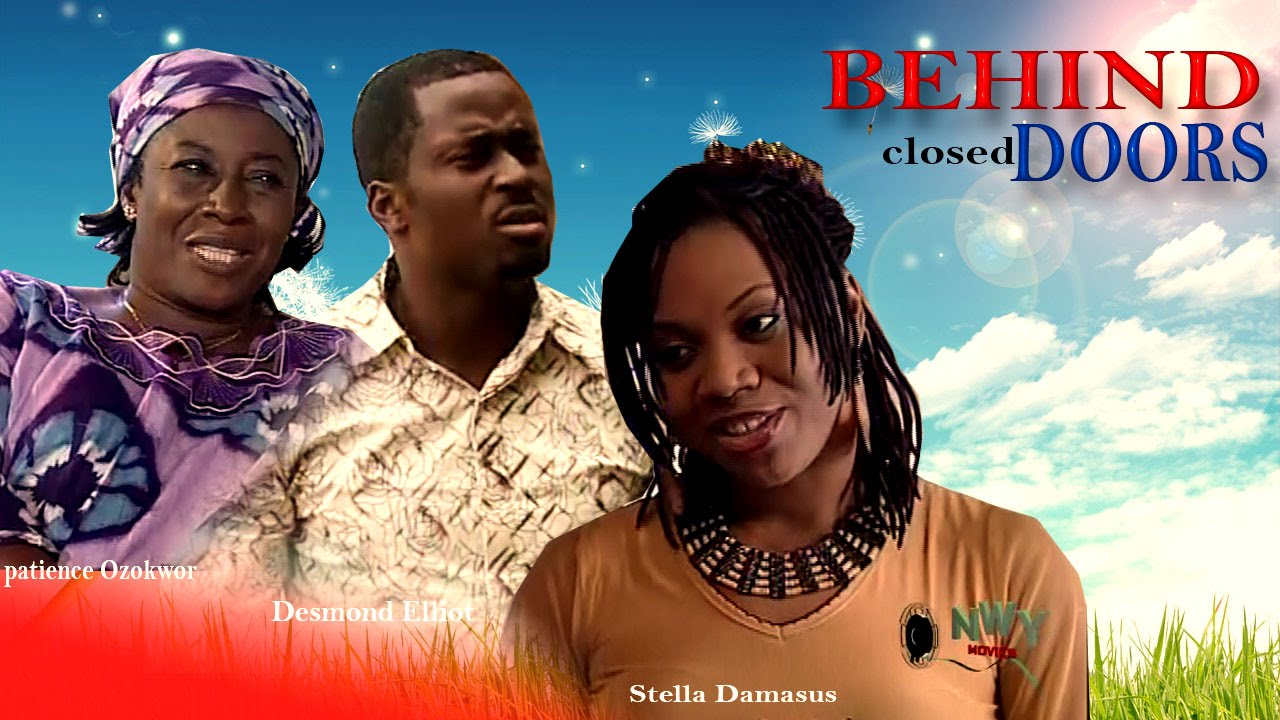 sc 1 st  YouTube & Behind Closed Doors - Latest Nigerian Nollywood Movie - YouTube