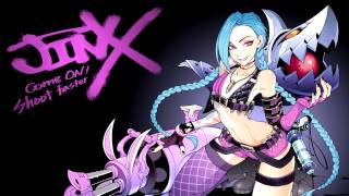 """League of Legends OST: """"Get Jinxed"""" Extended"""