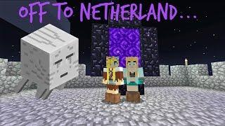 Off To Netherland - Minecraft