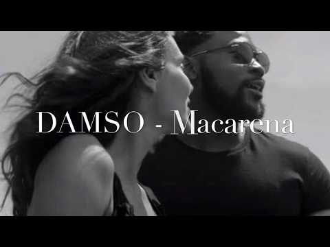 Damso - Macarena - Lyrics