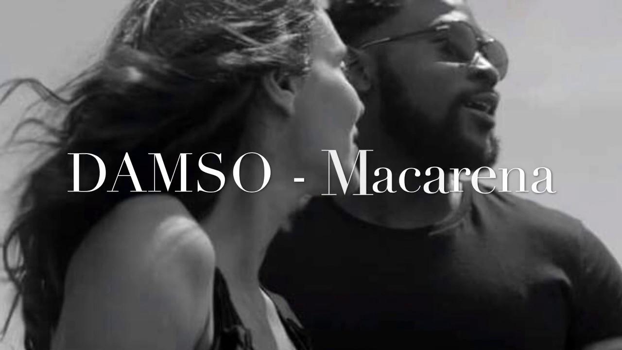 musique macarena damso