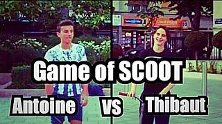 Game Of Scoot V2 | Antoine Vs Thibaut
