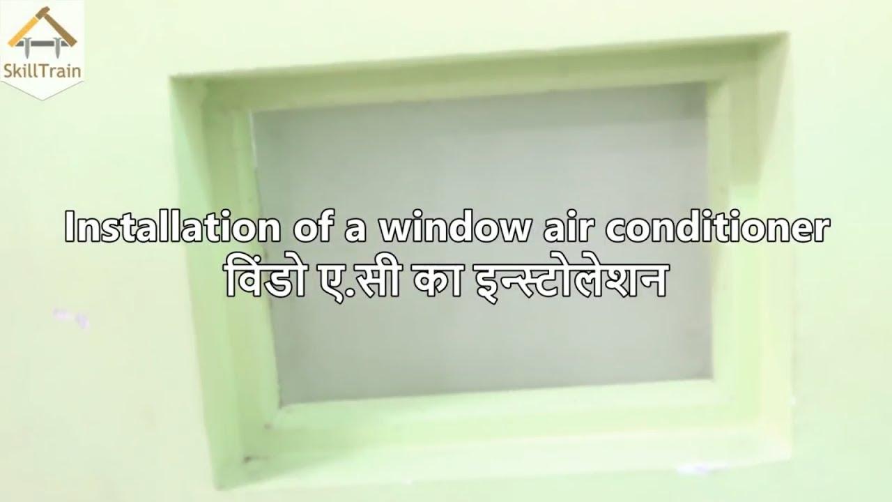 Installation of a window AC (Hindi) (हिन्दी) - YouTube