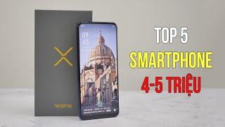 Top 5 điện thoại đáng mua nhất tầm giá 4 đến 5 triệu