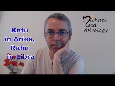 Ketu in Aries, Rahu in Libra: Nodes in the Rasis - YouTube